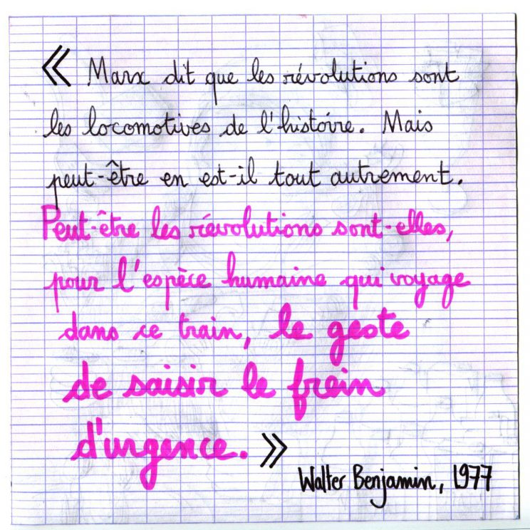 Ne travaillez jamais, Hemmens, citation Walter Benjamin